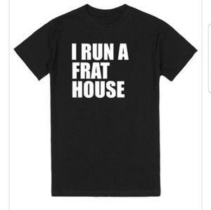 I Run a Frat House Boy Mom Funny Tshirt